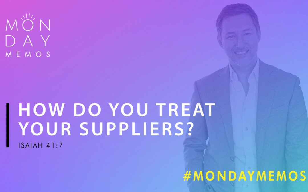 How Do You Treat Your Suppliers?