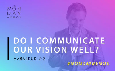 Do I Communicate Our Vision Well?